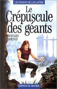 Les Enfants de l'Atlantide : Le Crépuscule des Géants #3 [1996]