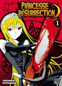 Princesse Résurrection [#1 - 2008]