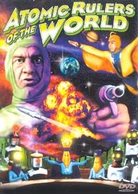 Super Giant / Starman : Atomic Rulers [1964]