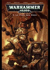 Warhammer 40 000 : Le Clan des Orks #4 [2008]