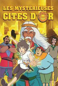 Les Mystérieuses Cités d'or [1982]