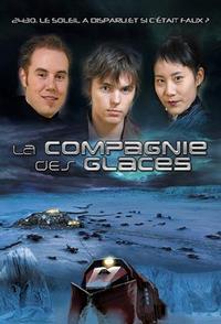 La compagnie des glaces [2007]