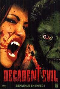Decadent Evil [2007]