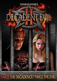 Decadent Evil II [2009]