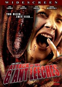 L'Attaque des sangsues géantes : Attack of the Giant Leeches