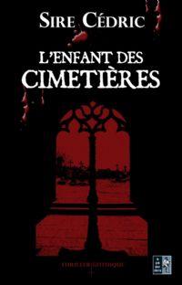 L'Enfant des Cimetières [2009]