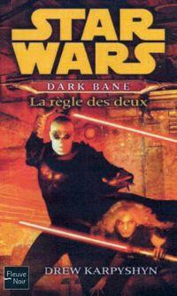 Star Wars : Dark Bane: la règle de deux #2 [2009]