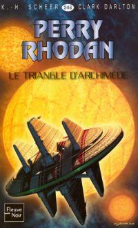 Perry Rhodan : Triangle d'Archimède [#246 - 2008]