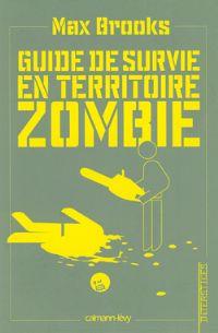 Guide de survie en territoire zombie [2009]