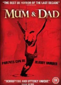 Mum & Dad [2010]