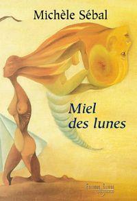 Miel des Lunes [2009]