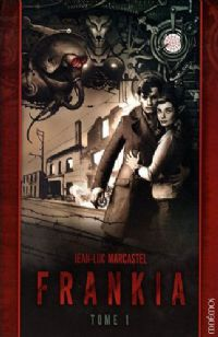 Frankia Tome 1 [2009]