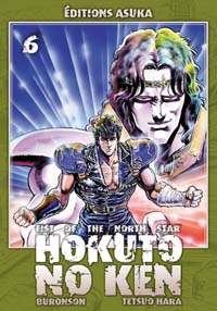 Ken le survivant : Hokuto No Ken, Fist of the north star [#6 - 2009]