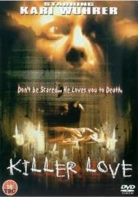 Killer Love [2002]