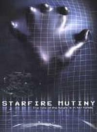 Starfire Mutiny [2002]