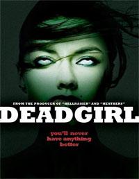 Dead girl : Deadgirl