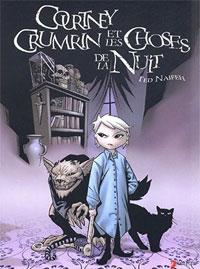 Courtney Crumrin : Les Choses de la nuit [#1 - 2004]