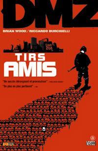 DMZ : Tirs amis #4 [2009]