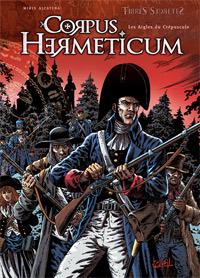 Corpus Hermeticum : Les Aigles du Crépuscule #4 [2008]