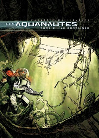 Les Aquanautes : Le Container [#2 - 2001]
