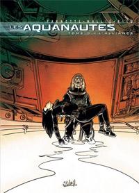 Les Aquanautes : L'Alliance #3 [2002]
