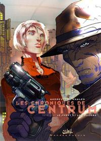 Les Chroniques de Centrum : Le furet et la colombe #2 [2005]