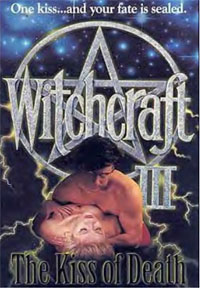 Witchcraft III: The Kiss of Death [1991]