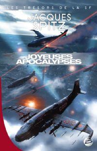 Joyeuses Apocalypses : Nouvelles [2009]