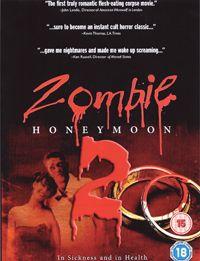Zombie Honeymoon 2 [2010]