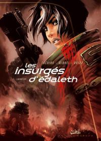 Les insurgés d'Edaleth : Libération [#3 - 2007]