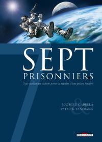 sept : 7 Prisonniers [2009]