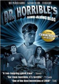 Doctor Horrible's Sing-Along Blog [2009]