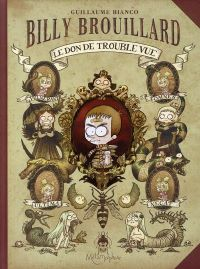 Billy Brouillard : Le don de trouble vue #1 [2008]