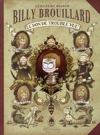 Billy Brouillard : Le don de trouble vue [#1 - 2008]