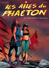 Les ailes du phaeton : L'Aube rouge du Médianos #6 [2000]
