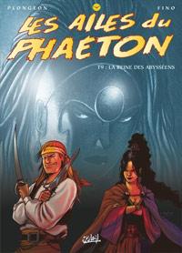 Les ailes du phaeton : La Reine des abysséens #9 [2004]