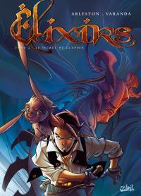 Elixirs : Le Secret du Glupion [#2 - 2008]