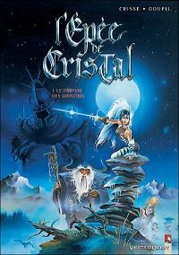 L'épée de cristal : Le parfum des Grinches #1 [1989]