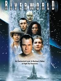 Le Fleuve de l'éternité : Riverworld, le monde de l'éternité [2004]