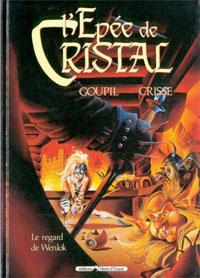 L'épée de cristal : Le regard de Wenlok #2 [1999]