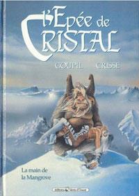 L'épée de cristal : La main de la Mangrove [#3 - 1991]