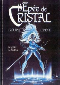 L'épée de cristal : Le goût de Sulfur [#5 - 1994]