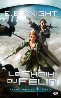 Terre vampire : Le Choix du félin #2 [2009]