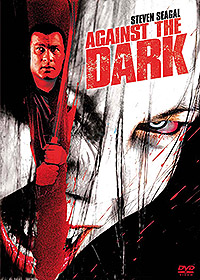 Against the Dark [2009]