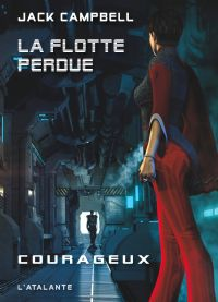 La Flotte Perdue : Courageux #3 [2009]