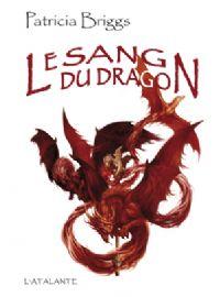 Les Chaînes Du Dragon : Le Sang du Dragon #2 [2009]