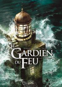 Le Gardien du Feu : Goulven #1 [2009]