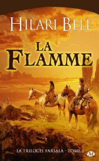 La Trilogie de Farsala : La Flamme [#1 - 2009]