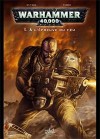 Warhammer 40 000 : A l'épreuve du feu #5 [2009]