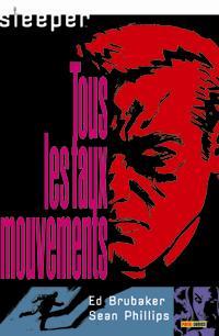 sleeper : Tous les faux mouvements [#2 - 2008]